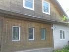 Уникальное фотографию  Продаю дом в Володарске 39425963 в Нижнем Новгороде