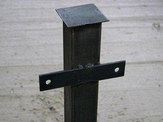 Свежее фото  Металлические столбы с доставкой по Оренбургу и области 34051708 в Оренбурге